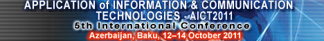 The 5th IEEE International Conference on Application of Information and Communication Technologies AICT2011